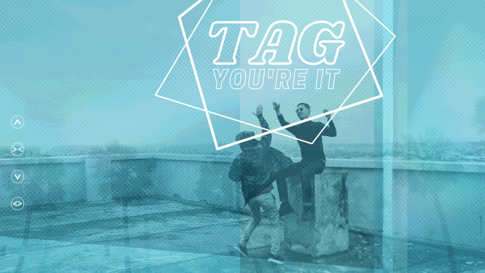 Tag! You're It